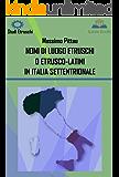 NOMI DI LUOGO ETRUSCHI O ETRUSCO-LATINI IN ITALIA SETTENTRIONALE (STUDI ETRUSCHI Vol. 8)