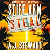 Stiff Arm Steal: Miami Jones Florida Mystery Series, Book 1 | A.J. Stewart