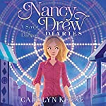 A Script for Danger: Nancy Drew Diaries, Book 10 | Carolyn Keene
