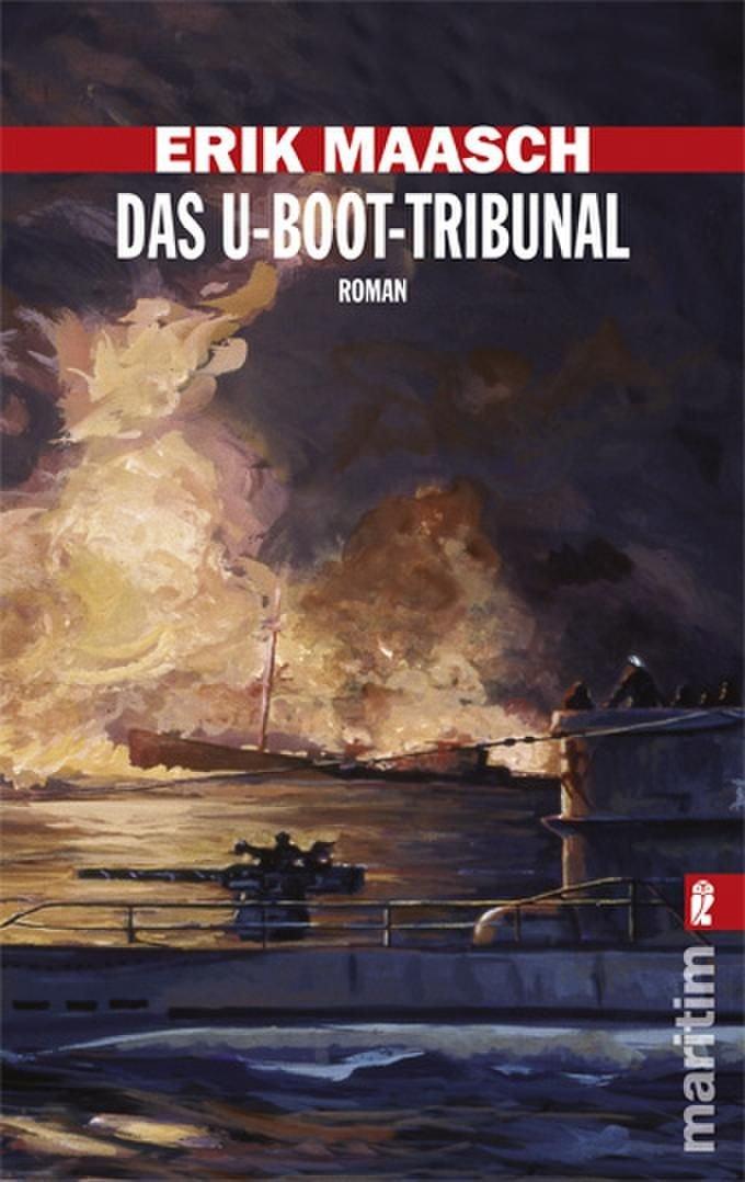 Das U-Boot-Tribunal (Ein Arne-Thomsen-Roman, Band 9)