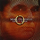Light and Shade by Mike Oldfield (2005-08-02)