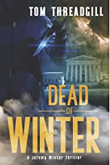 Dead of Winter (A Jeremy Winter Thriller Book 2) Kindle Edition