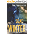 Dead of Winter (A Jeremy Winter Thriller Book 2)