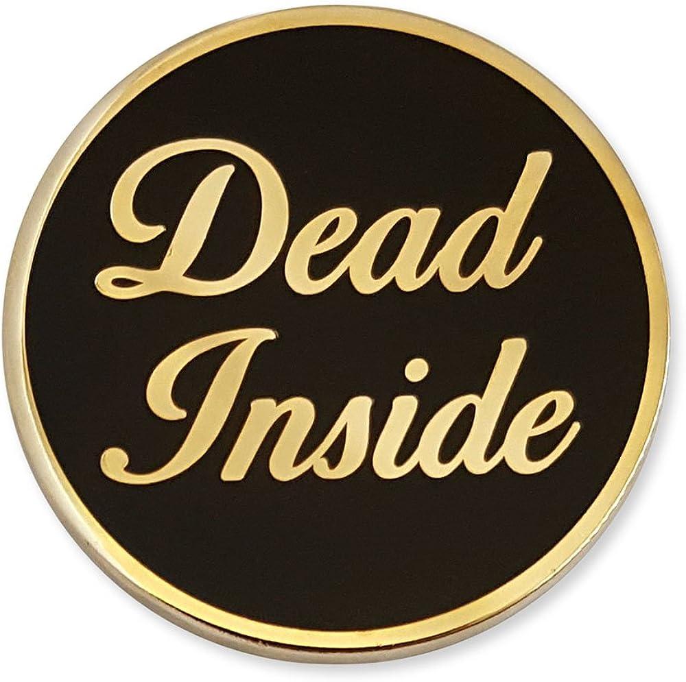 """Pinsanity""""Dead Inside"""" Enamel Lapel Pin"""