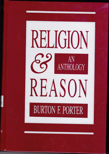 Religion and Reason: An Anthology