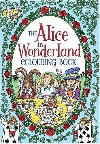 the alice in wonderland colouring book rachel cloyne 9781780553535 amazoncom books - Alice In Wonderland Coloring Book