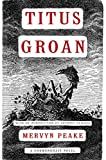 Download Titus Groan (Gormenghast Book 1) in PDF ePUB Free Online