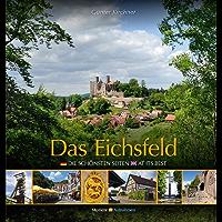 Das Eichsfeld: Die schönsten Seiten - At its best
