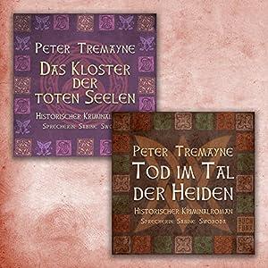 Das Kloster der toten Seelen / Tod im Tal der Heiden (Schwester Fidelma ermittelt - Box 2) Hörbuch