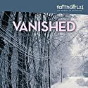 Vanished: Boarding School Mysteries Audiobook by Kristi Holl Narrated by Justine Eyre