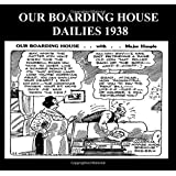 Our Boarding House Dailies 1938 (B&W): Newspaper Comic Strips From 1938