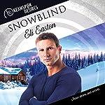 Snowblind   Eli Easton