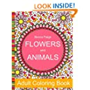 Flowers and Animals Adult Coloring Book