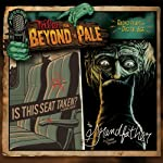 Tales from Beyond the Pale, Season One, Vol. 3: 'Is This Seat Taken?' and 'The Grandfather' | Sarah Langan,Graham Reznick