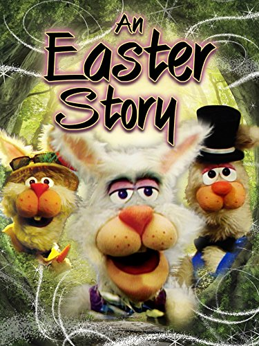 An Easter Story (Rabbit Video)