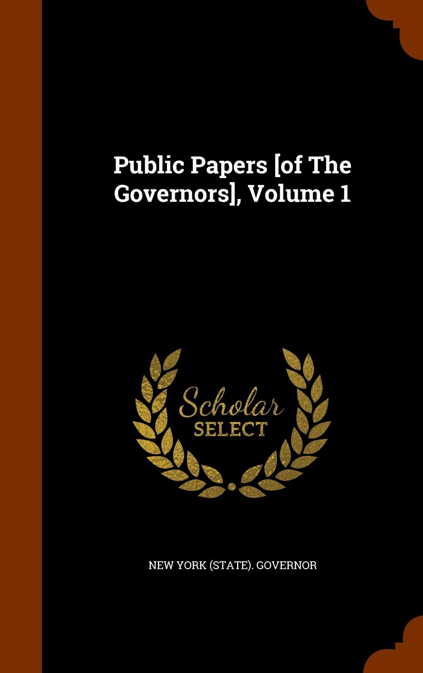 Download Public Papers [of The Governors], Volume 1 pdf epub