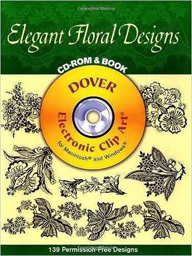 Elegant Floral Designs (Dover Electronic Clip Art)