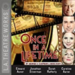 Once in a Lifetime | George S. Kaufman,Moss Hart