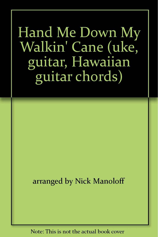 Hand Me Down My Walkin Cane With Hawaiian Guitar Chorus Ukelele