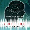 Collide: The Solomon Experiments, Volume 1 Audiobook by Christine Fonseca Narrated by Elizabeth Phillips