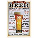 """How to Order a Beer Around the World Metal tin Sign 8"""" X 12"""" for Home & Bar&Coffee Decoration"""