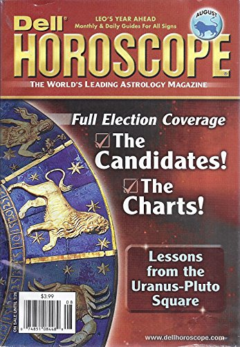 Dell Horoscope Magazine (August 2016 - Full Election Coverage: The Candidates, The Charts)