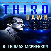 Third Dawn: The Veterans of the Psychic Wars Volume 2 | R. Thomas McPherson