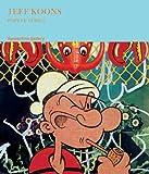 Jeff Koons: Popeye Series, Frederic Tuten, 3865606660
