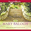 The Proposal Audiobook by Mary Balogh Narrated by Rebecca De Leeuw