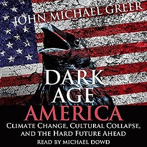 Dark Age America Hörbuch