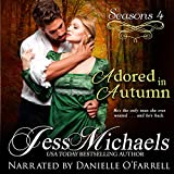 Adored in Autumn: Seasons, Book 4