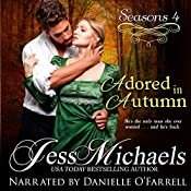 Adored in Autumn: Seasons, Book 4 | Jess Michaels