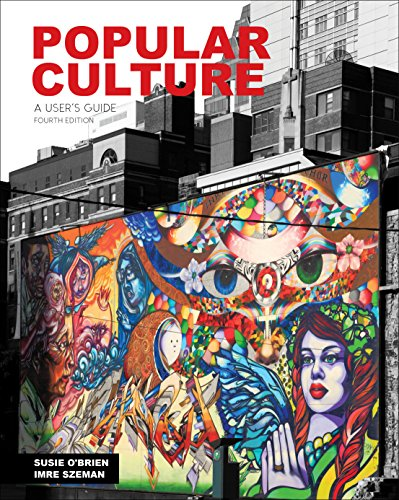 Popular Culture: A User's Guide, 4th Edition