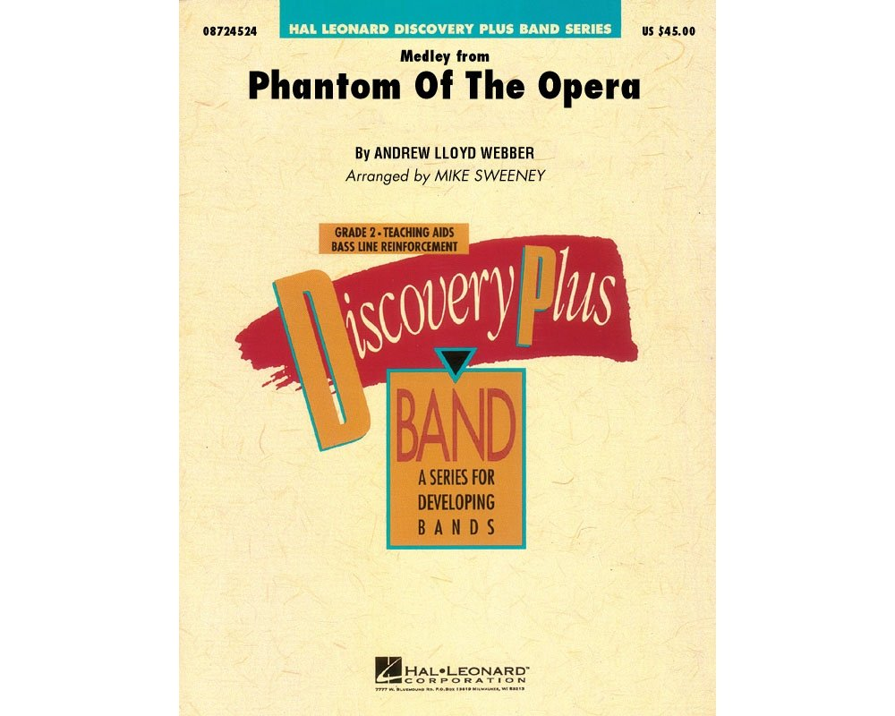 Hal Leonard The Phantom of the Opera (Medley) - Discovery Plus Concert Band Series Level 2 arranged by Sweeney PDF