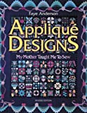 img - for Applique Designs: My Mother Taught Me to Sew book / textbook / text book