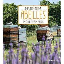 Mes premières abeilles (Animaux, mode d'emploi) (French Edition)