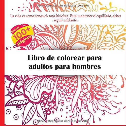 Libro de colorear para adultos para hombres - La vida es como ...