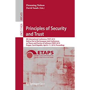 Principles of Security and Trust: 8th International Conference, POST 2019, Held as Part of the European Joint…