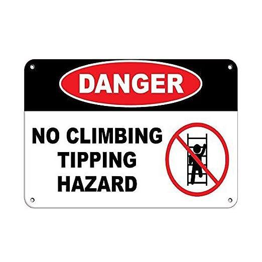 Tarfy Danger No Climbing Triping Hazard Hazard Sign Hazard ...