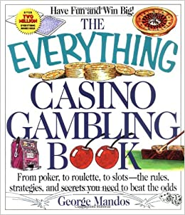 ??FREE?? Everything Casino Gambling Book (Everything (Hobbies & Games)). Nuclear Research State Marina National