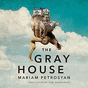The Gray House Audiobook