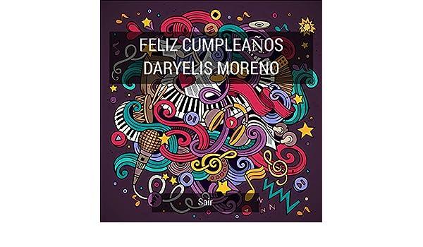 Feliz Cumpleaños Daryelis Moreno by Sair on Amazon Music ...