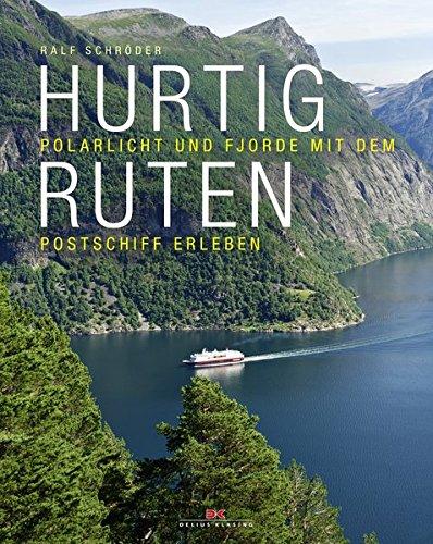 Hurtigruten: Polarlicht und Fjorde mit dem Postschiff erleben Gebundenes Buch – 7. März 2016 Ralf Schröder Delius Klasing 3667105568 Reiseführer Sport / Europa