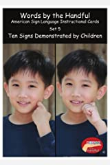 American Sign Language / Baby Sign Language Cards - Ten Signs Demonstrated By Children. Set 5 Cards