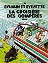 Sylvain & Sylvette, tome 46 : La Croisière des compères par Bérik