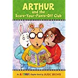 Arthur and the Scare-Your-Pants-Off Club: An Arthur Chapter Book