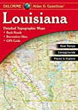 Louisiana Atlas & Gazetteer (Delorme Atlas & Gazetteer)