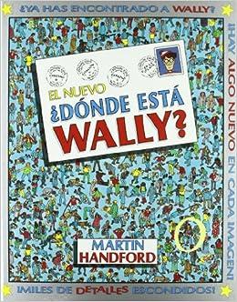 El nuevo Donde esta Wally? (Spanish Edition): Martin Handford: 9788440691088: Amazon.com: Books