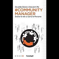 Community manager: Dietro le reti ci sono le Persone