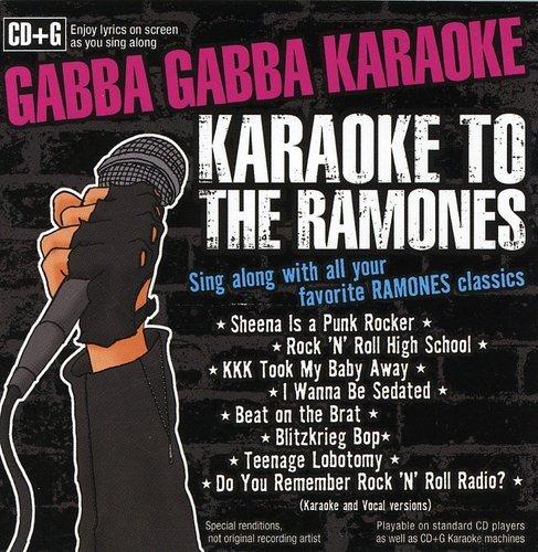 Gabba Gabba Karaoke: Karaoke to the Ramones (Punk Karaoke)